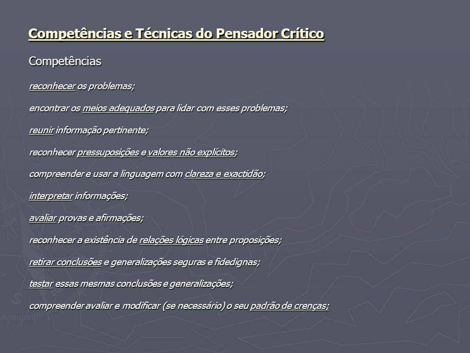 Competências e Técnicas do Pensador Crítico
