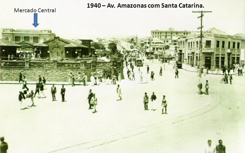 1940 – Av. Amazonas com Santa Catarina.