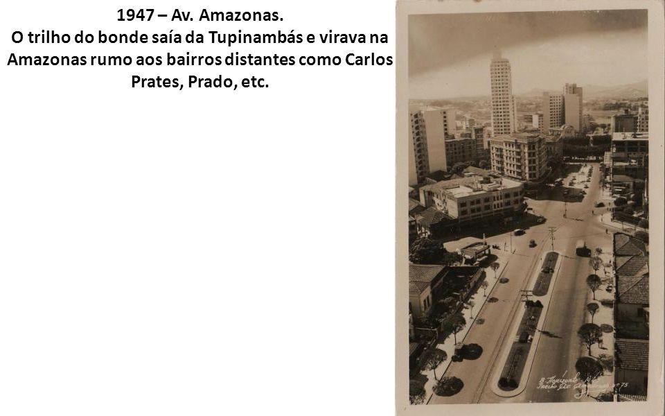 1947 – Av. Amazonas.