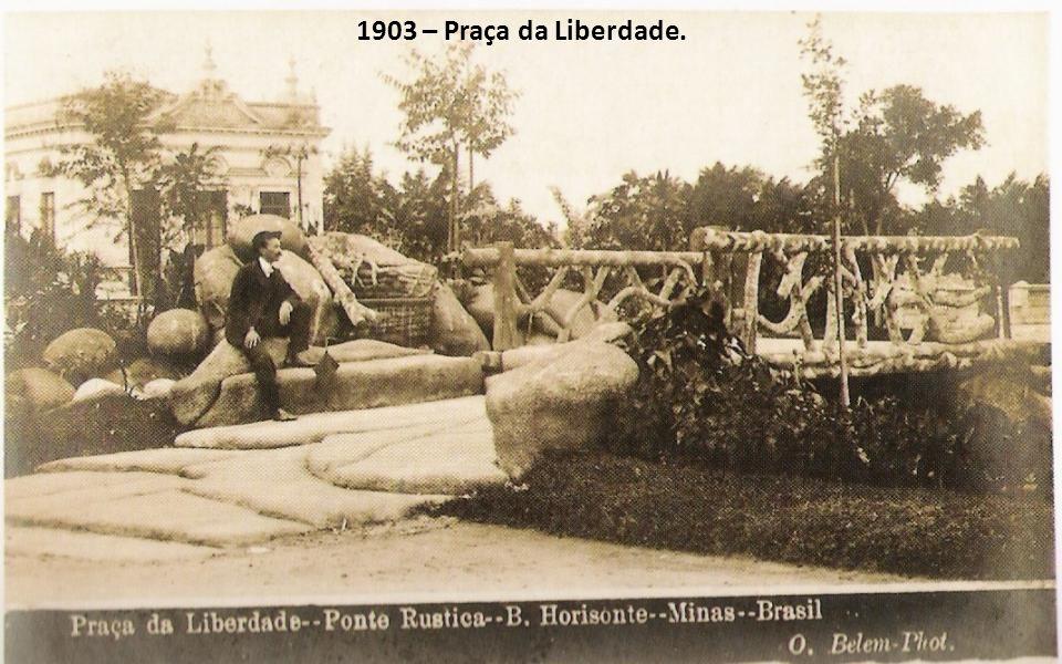 1903 – Praça da Liberdade.