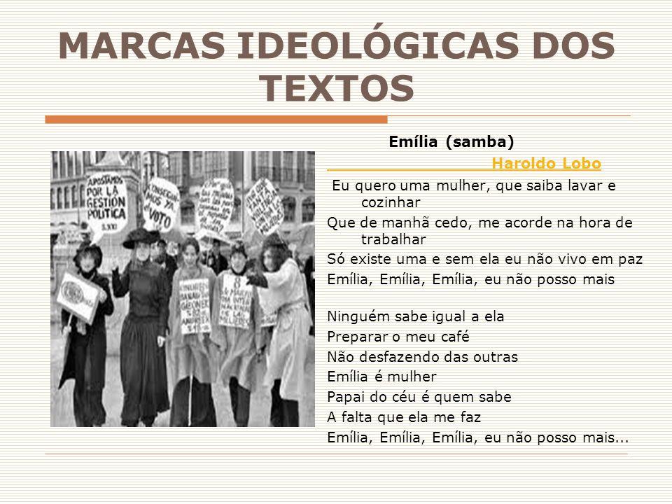 MARCAS IDEOLÓGICAS DOS TEXTOS