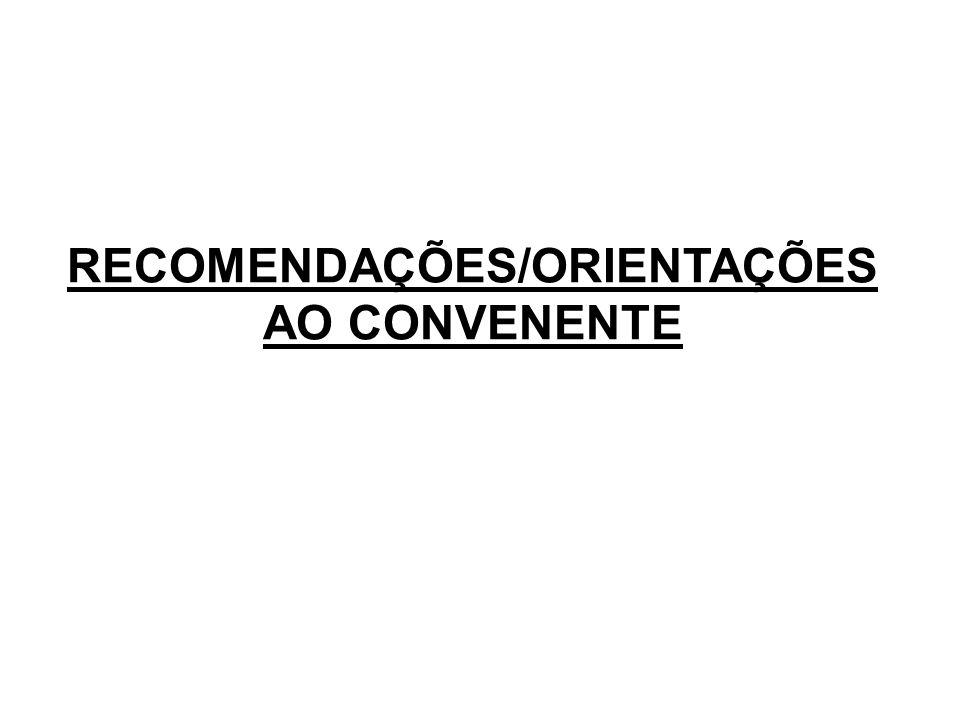 RECOMENDAÇÕES/ORIENTAÇÕES