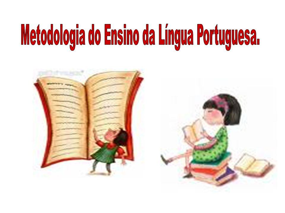 Metodologia do Ensino da Língua Portuguesa.