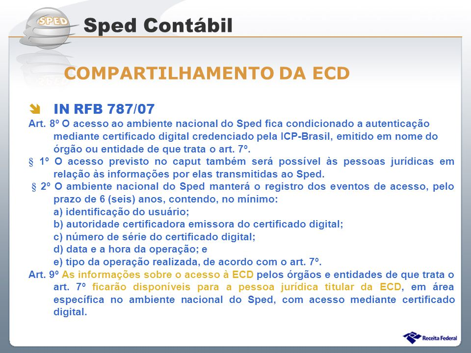 Sped Contábil COMPARTILHAMENTO DA ECD IN RFB 787/07