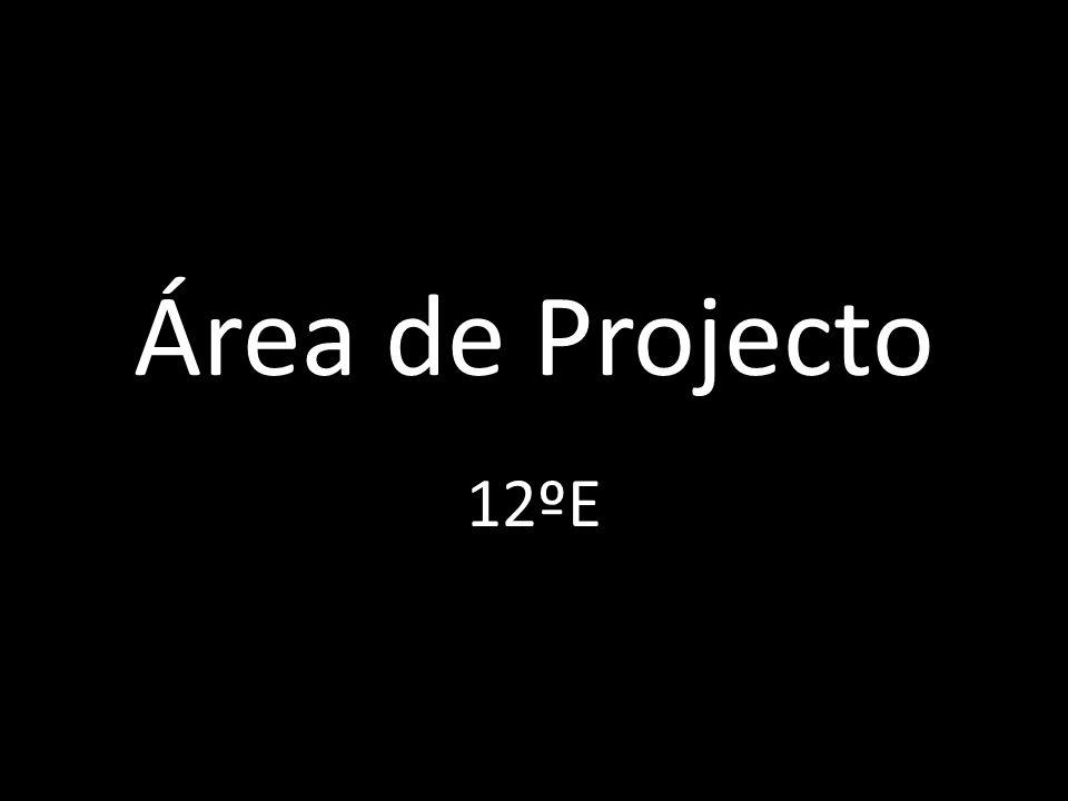 Área de Projecto 12ºE