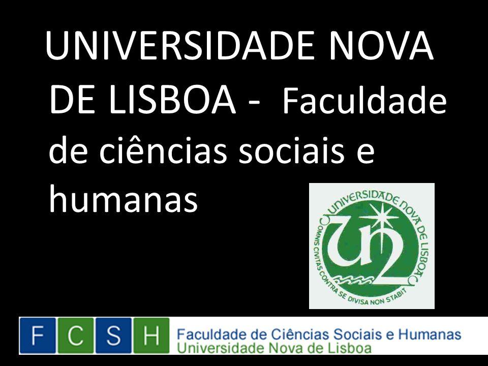 UNIVERSIDADE NOVA DE LISBOA - Faculdade de ciências sociais e humanas