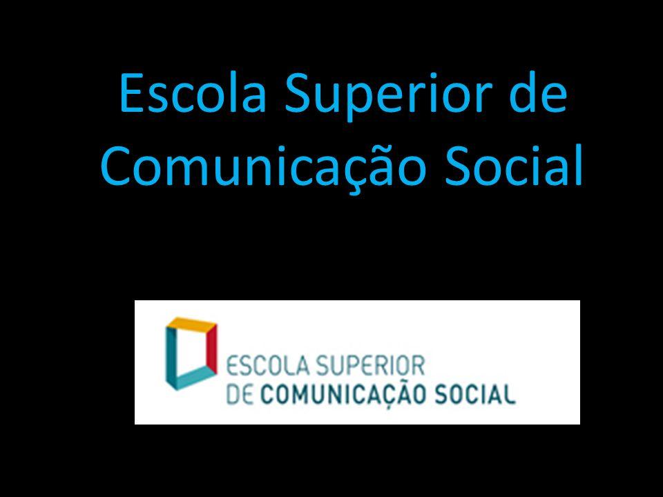 Escola Superior de Comunicação Social