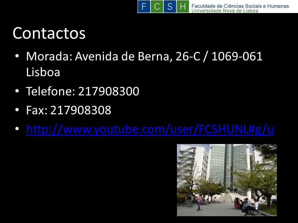 Contactos Morada: Avenida de Berna, 26-C / 1069-061 Lisboa