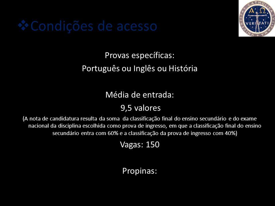 Português ou Inglês ou História