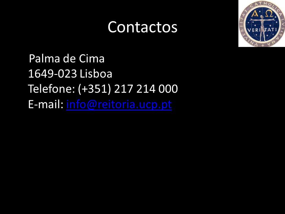 Contactos Palma de Cima 1649-023 Lisboa Telefone: (+351) 217 214 000 E-mail: info@reitoria.ucp.pt