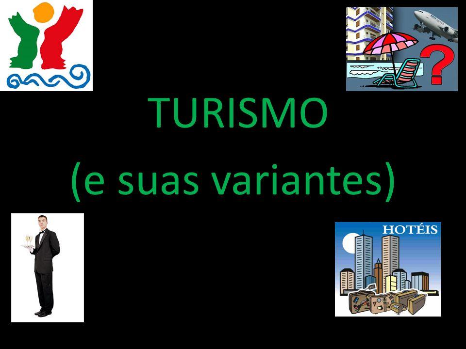 TURISMO (e suas variantes)