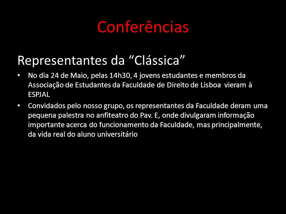Conferências Representantes da Clássica