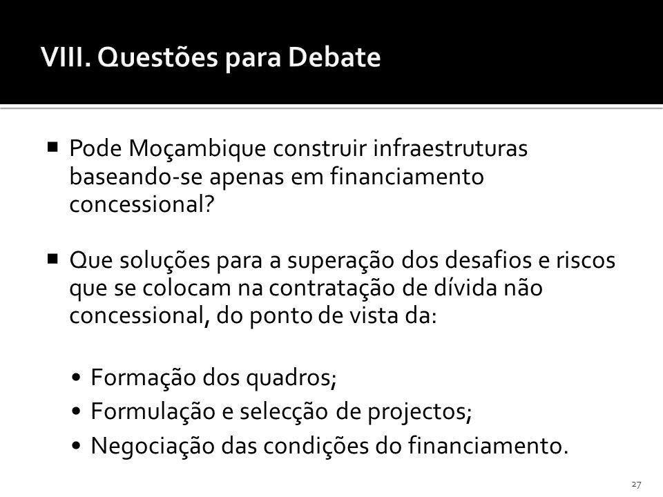 VIII. Questões para Debate