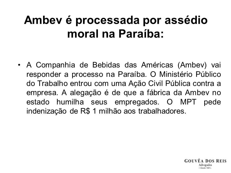 Ambev é processada por assédio moral na Paraíba: