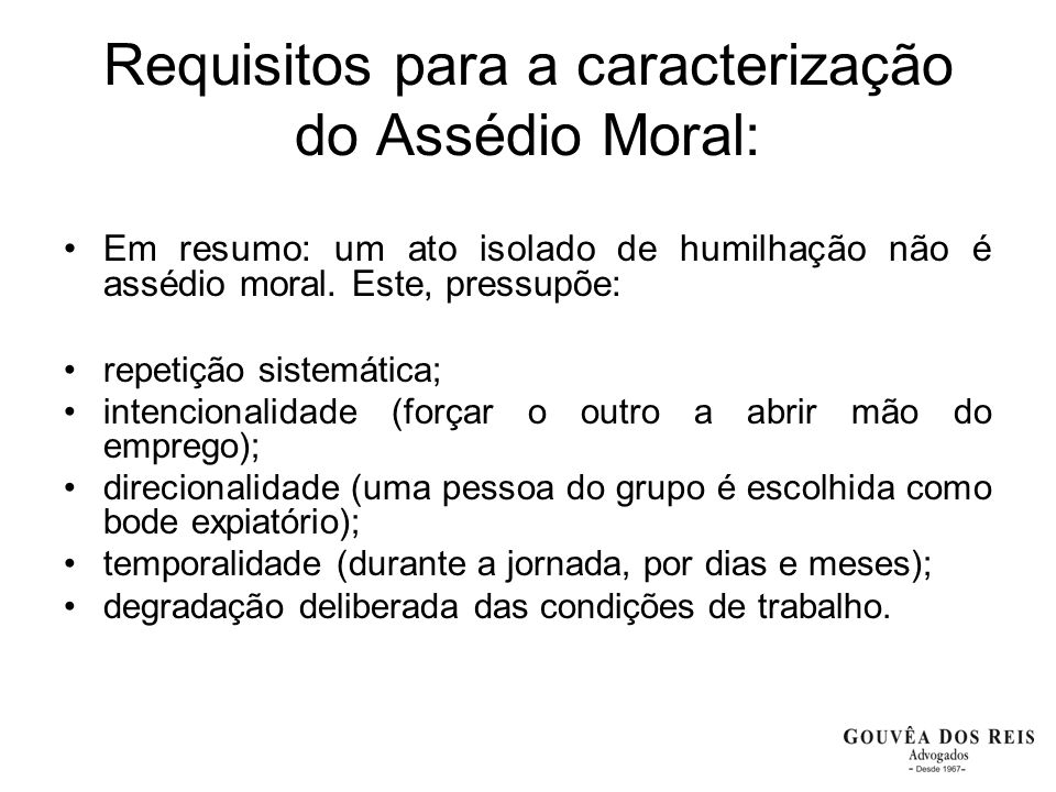 Requisitos para a caracterização do Assédio Moral: