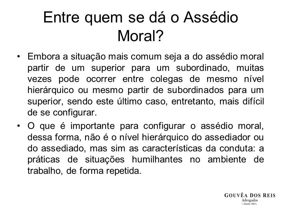 Entre quem se dá o Assédio Moral
