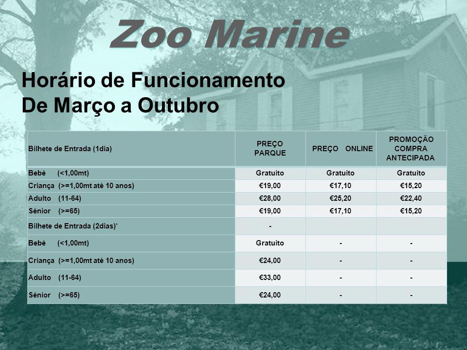 Zoo Marine Horário de Funcionamento De Março a Outubro