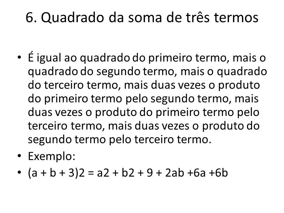6. Quadrado da soma de três termos