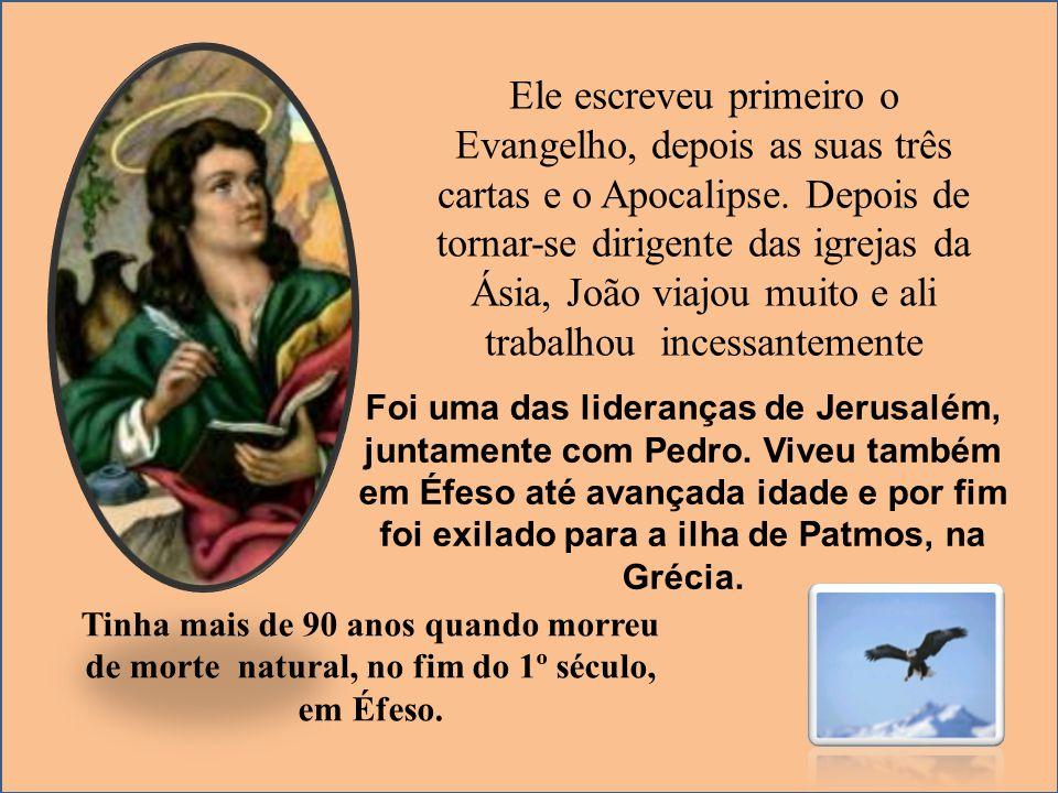 Ele escreveu primeiro o Evangelho, depois as suas três cartas e o Apocalipse. Depois de tornar-se dirigente das igrejas da Ásia, João viajou muito e ali trabalhou incessantemente
