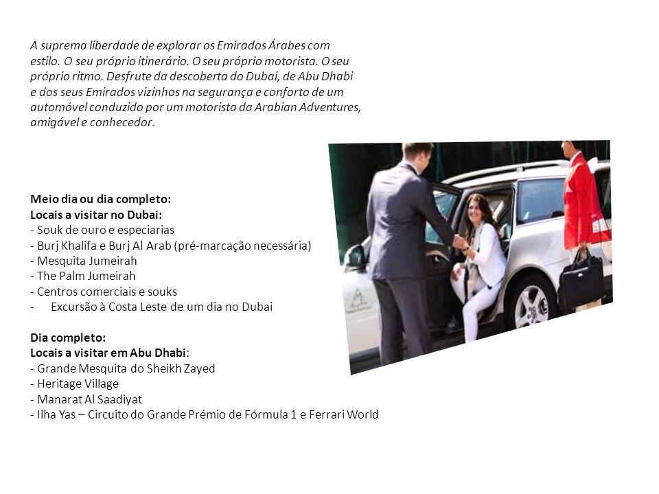 A suprema liberdade de explorar os Emirados Árabes com
