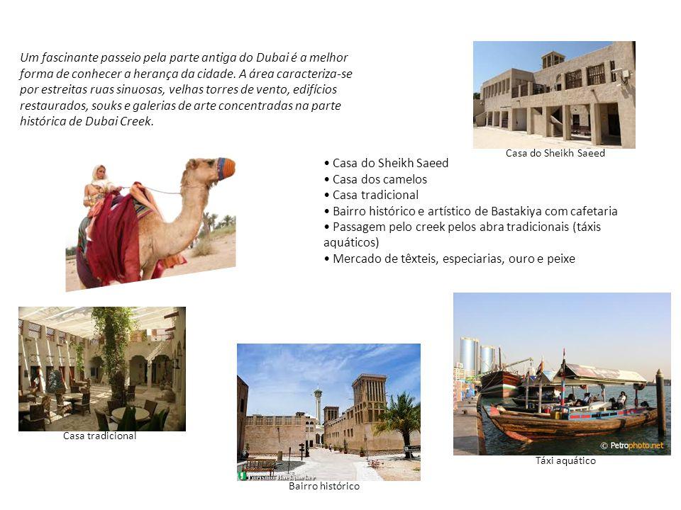 Um fascinante passeio pela parte antiga do Dubai é a melhor