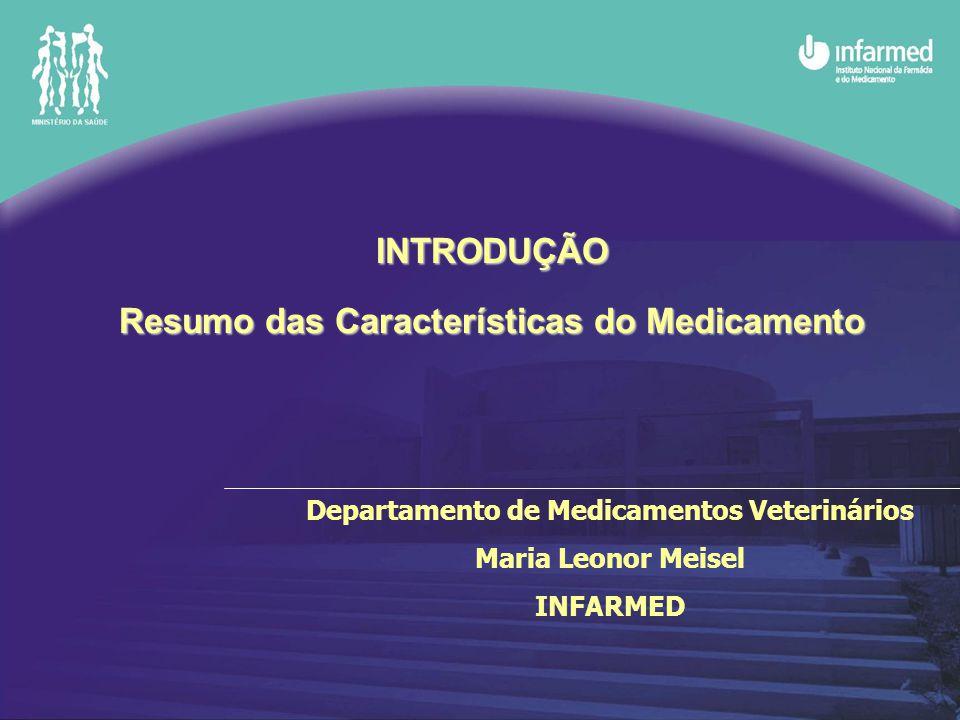 INTRODUÇÃO Resumo das Características do Medicamento