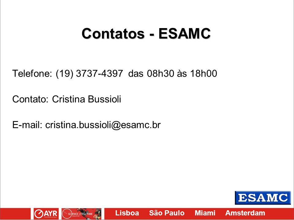 Contatos - ESAMC Telefone: (19) 3737-4397 das 08h30 às 18h00