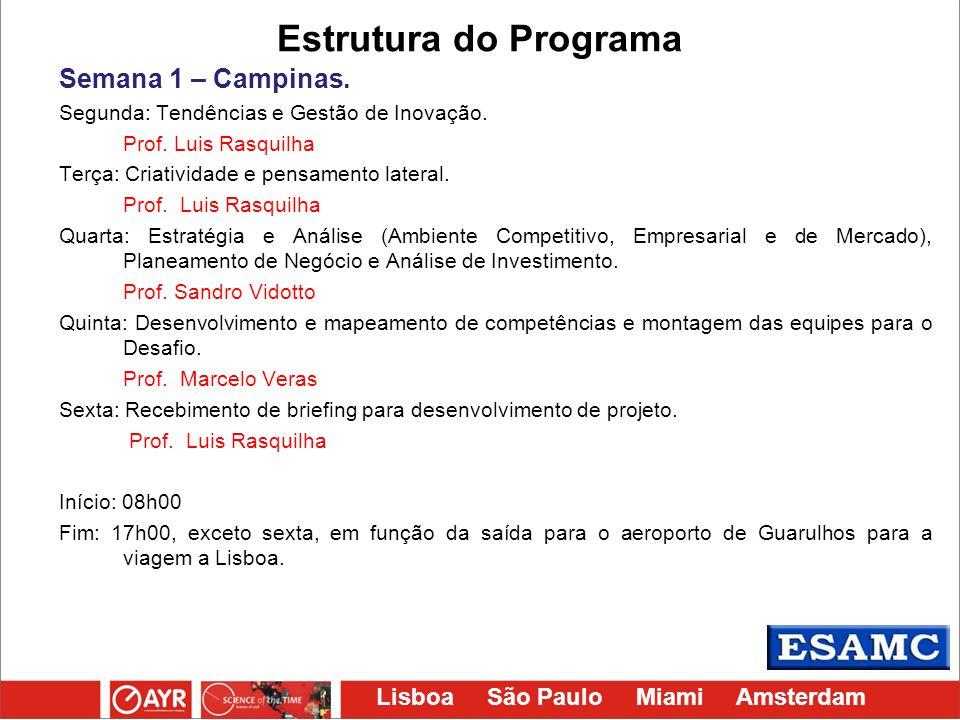 Estrutura do Programa Semana 1 – Campinas.