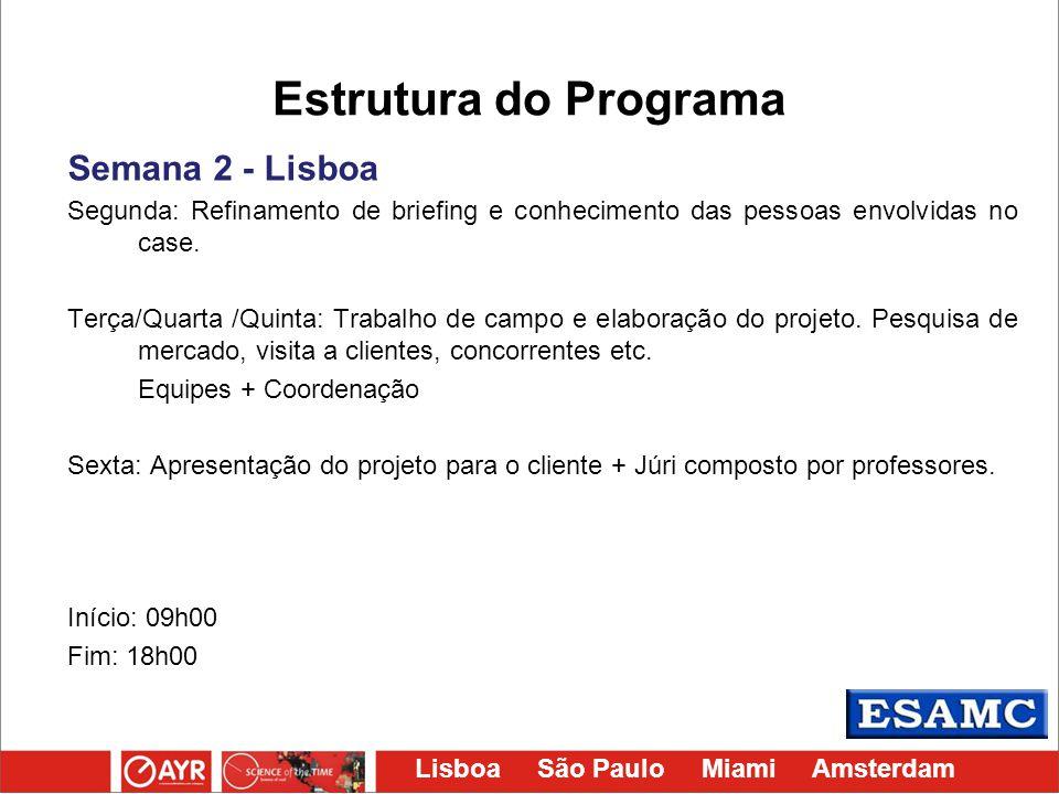 Estrutura do Programa Semana 2 - Lisboa