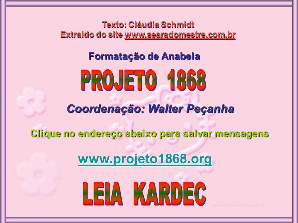 www.projeto1868.org PROJETO 1868 Coordenação: Walter Peçanha