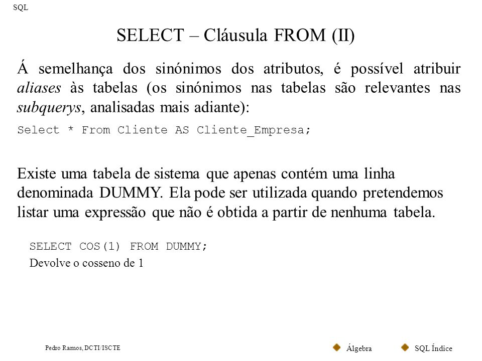 SELECT – Cláusula FROM (II)