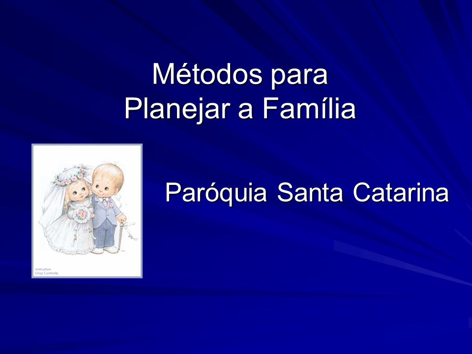 Métodos para Planejar a Família