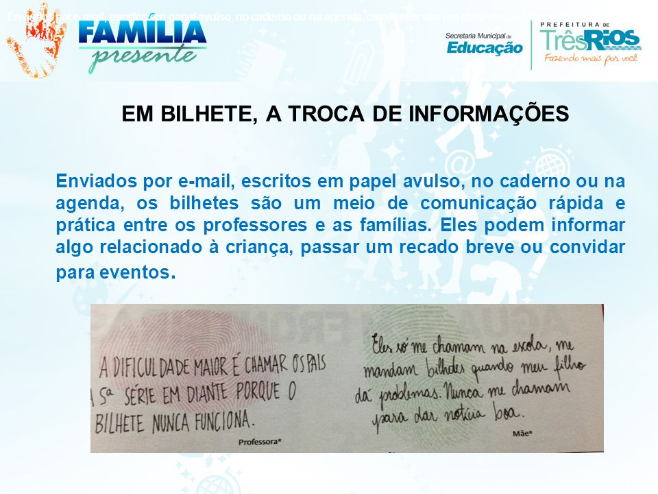 EM BILHETE, A TROCA DE INFORMAÇÕES