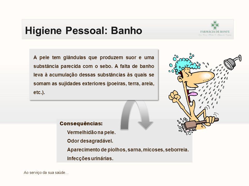 Higiene Pessoal: Banho