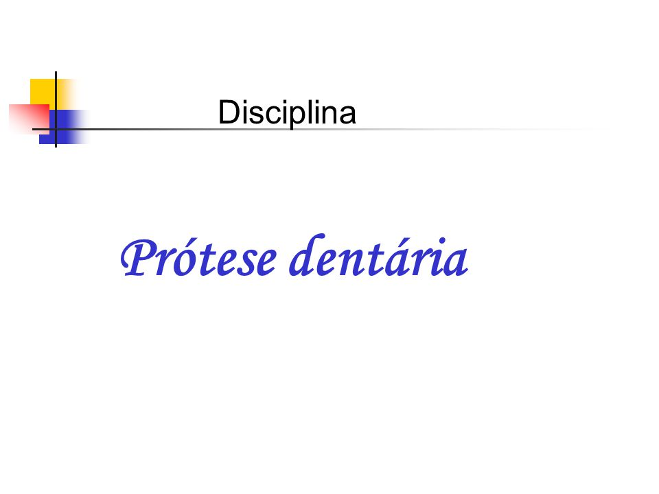 Disciplina Prótese dentária