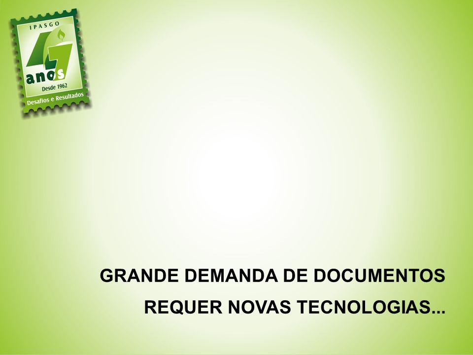 GRANDE DEMANDA DE DOCUMENTOS