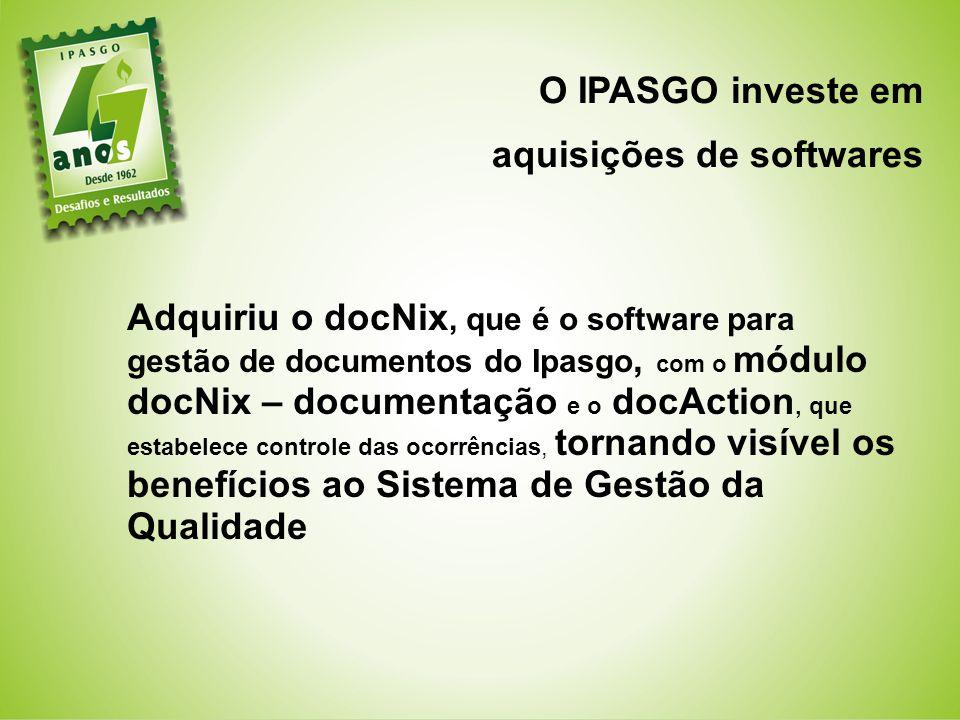 O IPASGO investe em aquisições de softwares.