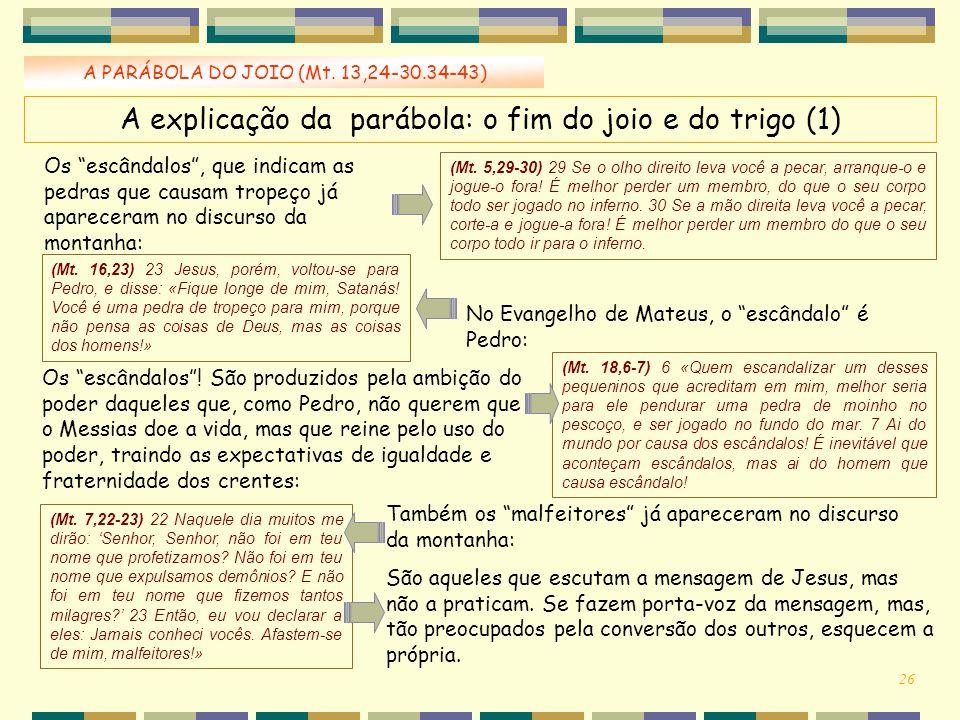 A explicação da parábola: o fim do joio e do trigo (1)