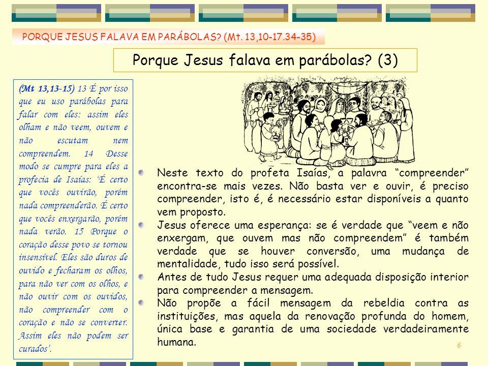 Porque Jesus falava em parábolas (3)