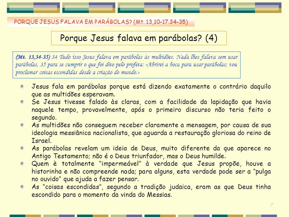 Porque Jesus falava em parábolas (4)