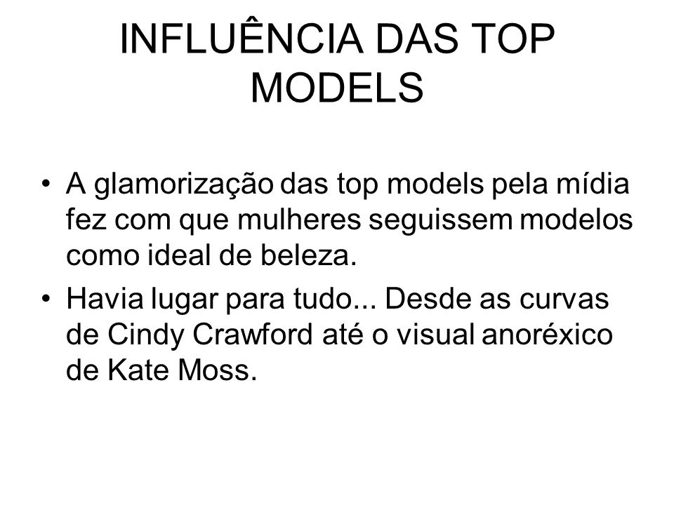 INFLUÊNCIA DAS TOP MODELS