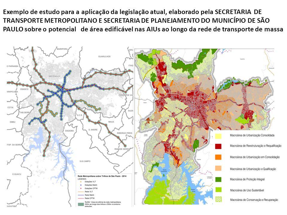 Exemplo de estudo para a aplicação da legislação atual, elaborado pela SECRETARIA DE TRANSPORTE METROPOLITANO E SECRETARIA DE PLANEJAMENTO DO MUNICÍPIO DE SÃO PAULO sobre o potencial de área edificável nas AIUs ao longo da rede de transporte de massa