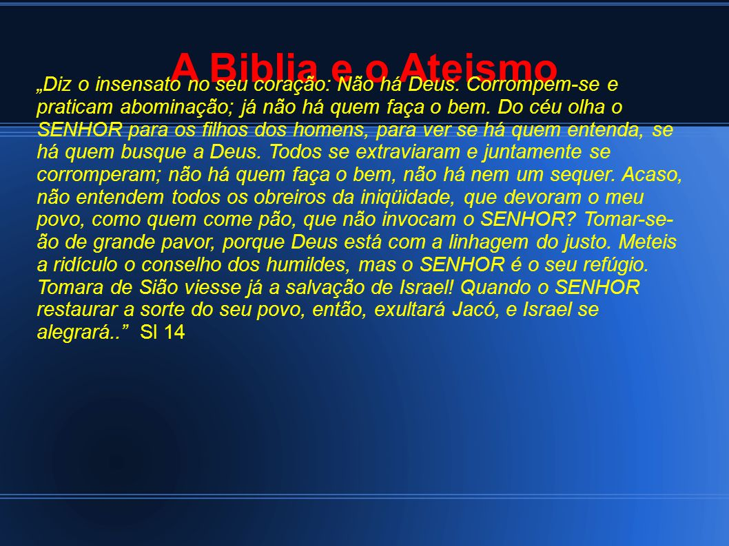 A Biblia e o Ateismo