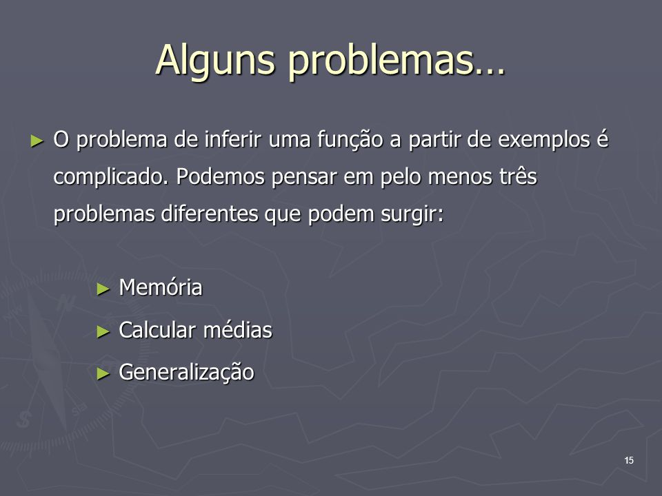 Alguns problemas…