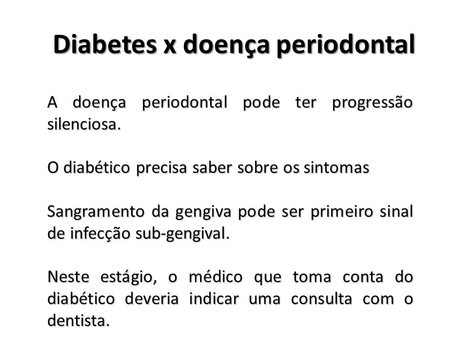Diabetes x doença periodontal