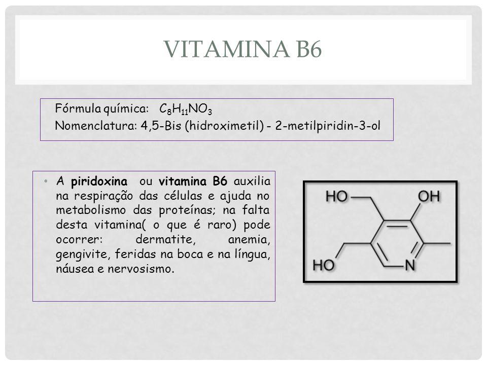 Vitamina B6 Fórmula química: C8H11NO3