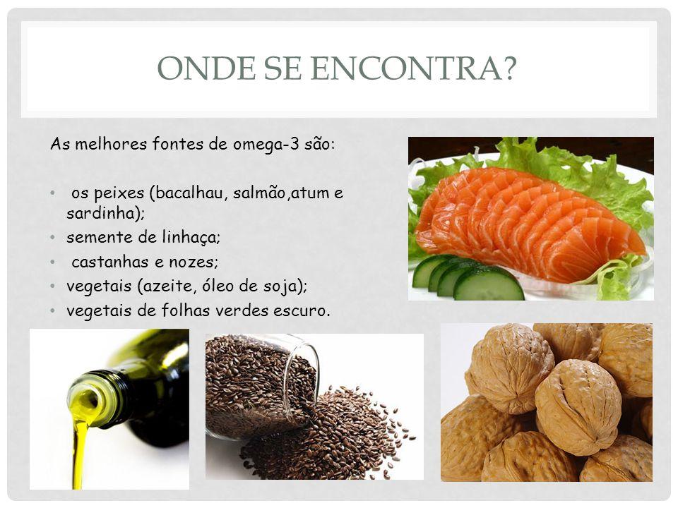 Onde se encontra As melhores fontes de omega-3 são: