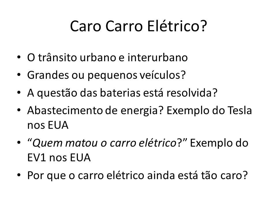 Caro Carro Elétrico O trânsito urbano e interurbano