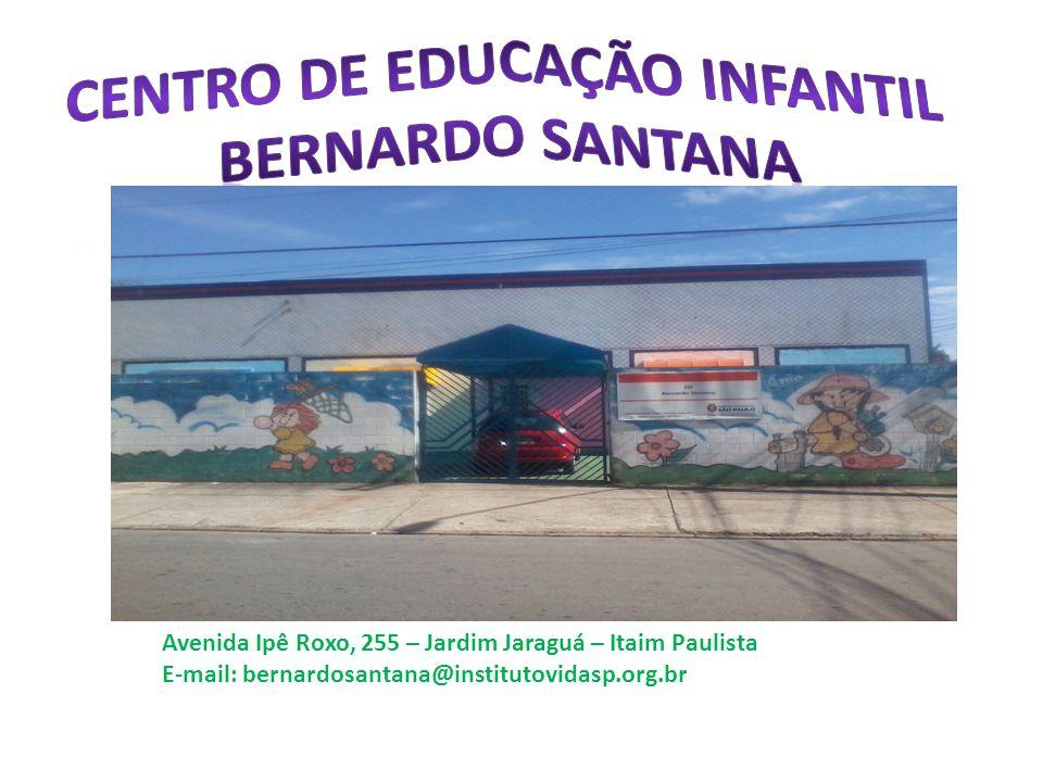 Centro de Educação Infantil BERNARDO SANTANA