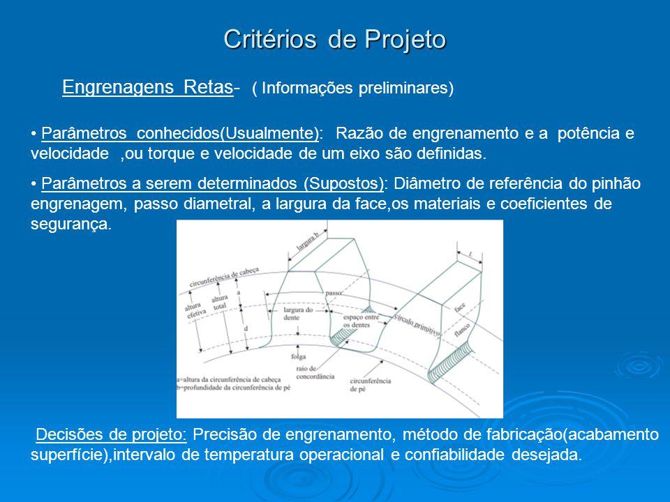 Critérios de Projeto Engrenagens Retas- ( Informações preliminares)